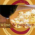 Wine & Popcorn
